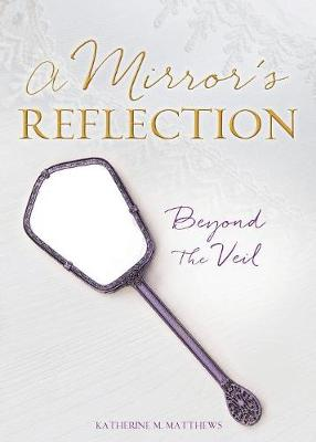 A Mirror's Reflection (Paperback)