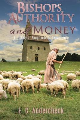 Bishops, Authority and Money (Paperback)