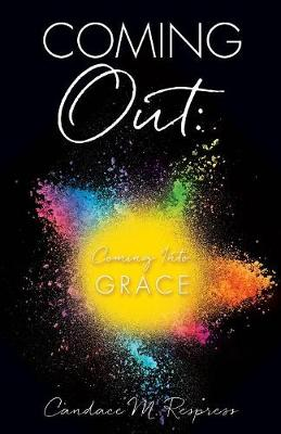 Coming Out: Coming Into Grace (Paperback)