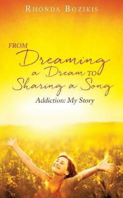 From Dreaming a Dream to Sharing a Song (Paperback)
