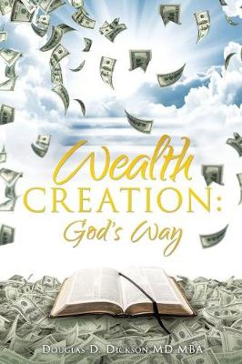 Wealth Creation: God's Way (Paperback)