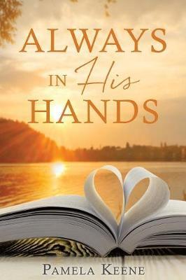 Always in His Hands (Paperback)