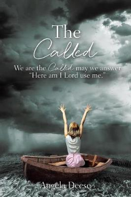 The Called: We Are the Called May We Answer Here Am I Lord Use Me. (Paperback)