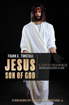 Jesus Son of God, a Study of Passion Week (Paperback)