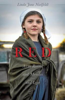 Red as in Russia and Measles and Love (Paperback)