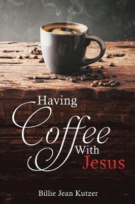 Having Coffee with Jesus (Paperback)