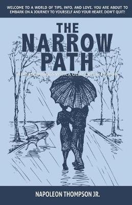 The Narrow Path: New Beginnings with a Old School Flavor (Paperback)