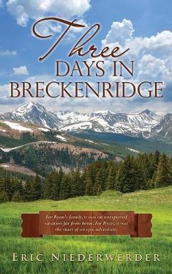 Three Days in Breckenridge (Hardback)