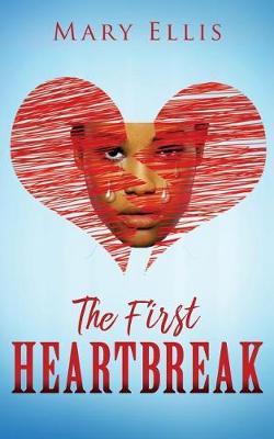 The First Heartbreak (Paperback)