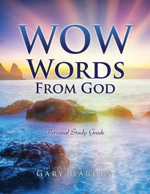 Wow Words from God: What I Want God to Say about Me (Paperback)