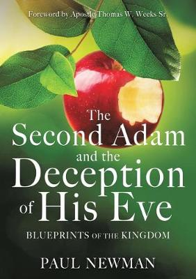 The Second Adam and the Deception of His Eve (Paperback)