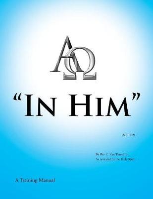"""""""In Him"""" (Paperback)"""