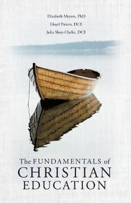 The Fundamentals of Christian Education (Paperback)