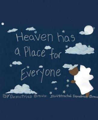 Heaven Has a Place for Everyone (Paperback)
