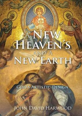 A New Heaven's and a New Earth (Paperback)