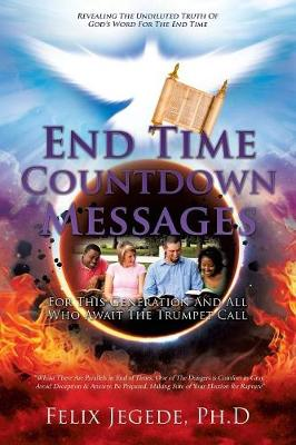 End Time Countdown Messages (Paperback)