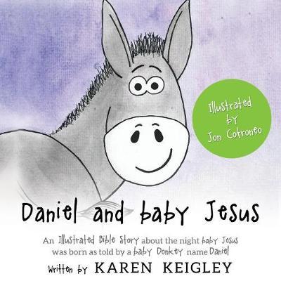 Daniel and Baby Jesus (Paperback)