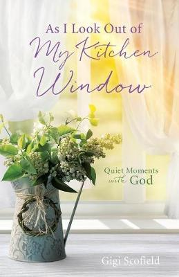 As I Look Out of My Kitchen Window (Paperback)