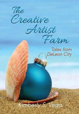 The Creative Artist Farm (Paperback)