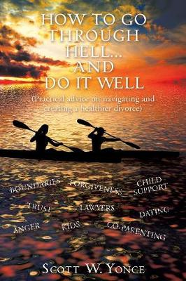 How to Go Through Hell... and Do It Well (Paperback)