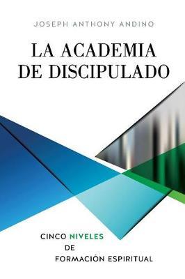 La Academia de Discipulado (Paperback)