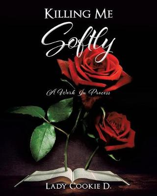 Killing Me Softly (Paperback)