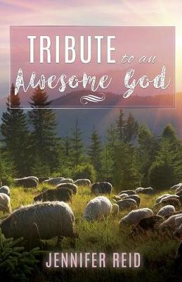 Tribute to an Awesome God (Paperback)