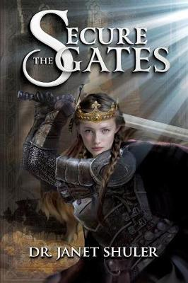 Secure the Gates! (Paperback)