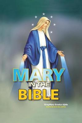 Mary in the Bible (Paperback)