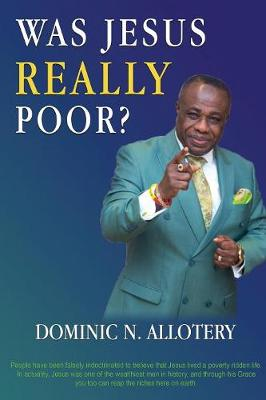 Was Jesus Really Poor? (Paperback)