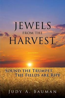 Jewels from the Harvest (Paperback)