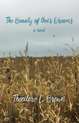 The Beauty of Their Dreams (Paperback)