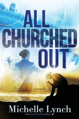 All Churched Out (Paperback)