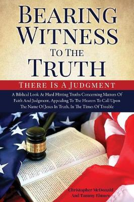 Bearing Witness to the Truth (Paperback)