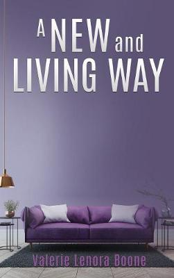 A NEW And Living Way Volume - 3 (Hardback)