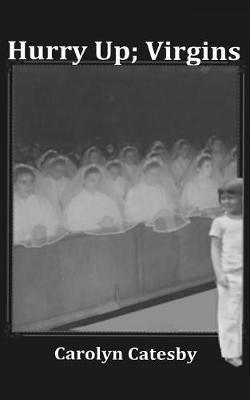 Hurry Up; Virgins (Paperback)