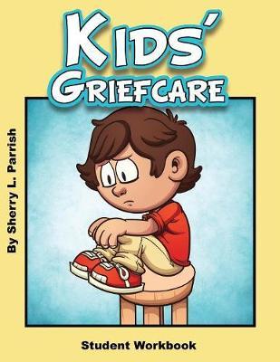 Kids' Griefcare Student Workbook (Paperback)