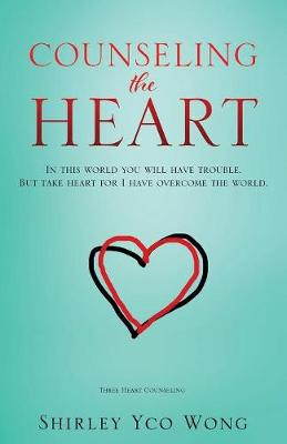 Counseling the Heart (Paperback)