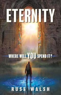 Eternity: Where Will You Spend It? (Paperback)