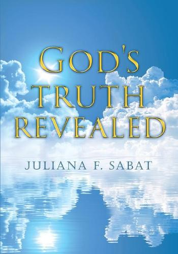 God's Truth Revealed (Paperback)
