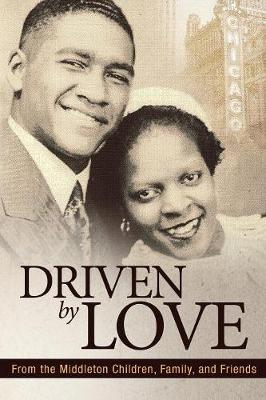 Driven by Love (Paperback)