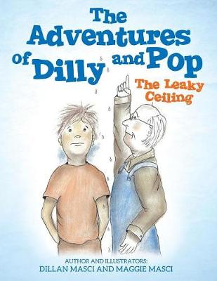 The Adventures of Dilly and Pop (Paperback)