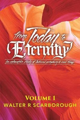 From Today to Eternity: Volume 2 (Paperback)