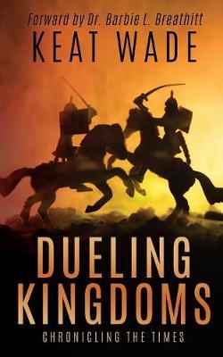 Dueling Kingdoms (Paperback)