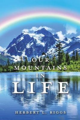 Our Mountains in Life (Paperback)