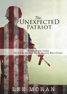 The Unexpected Patriot (Paperback)