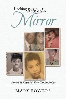 Looking Behind the Mirror (Paperback)