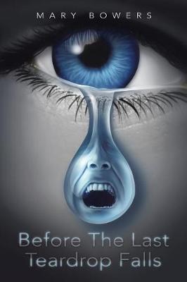 Before the Last Teardrop Falls (Paperback)