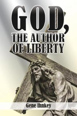 God, the Author of Liberty (Paperback)