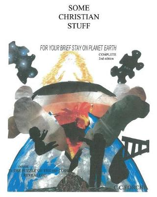 Some Christian Stuff for Your Brief Stay on Planet Earth (Paperback)